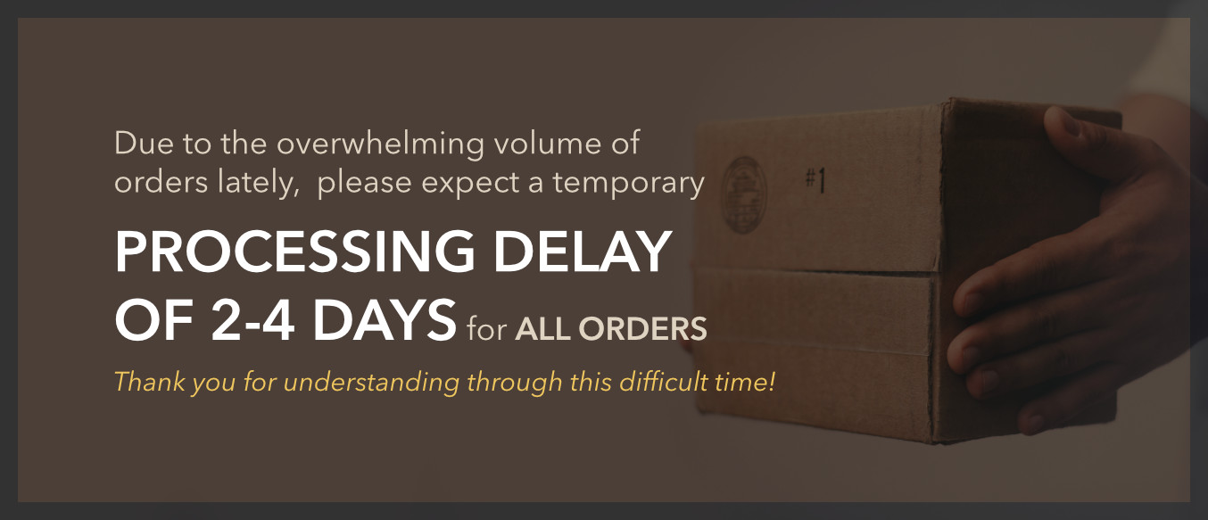 Current Process Delay: 2-4Days