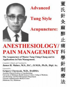 Advanced Tung Style Acupuncture Vol. 5: Anesthesiology/Pain Management