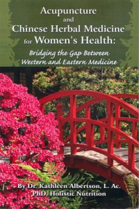 Acupuncture and Chinese Herbal Medicine for Women's Health